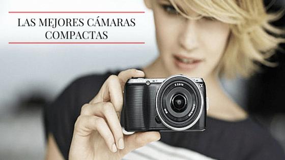 Las 5 mejores cámaras fotográficas compactas de 2018